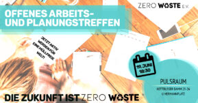 Offenes Arbeits- und Planungstreffen – Die Zukunft ist Zero Waste