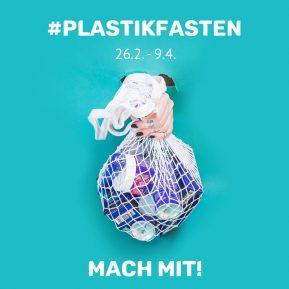 Plastikfasten 2020. Sei dabei!