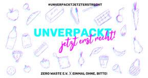 """Social-Media-Kampagne """"Unverpackt, jetzt erst recht!"""""""